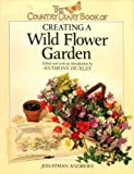 img - for The Country Diary Book of Creating a Wildflower Garden book / textbook / text book