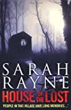 Sarah Rayne House of the Lost