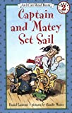 Captain and Matey Set Sail (I Can Read Book 2)