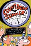 Countdown to Summer: A Poem for Every Day of the School Year (0316020907) by Lewis, J. Patrick