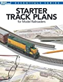 Starter Track Plans for Model Railroaders (Model Railroader Books Essentials Series)