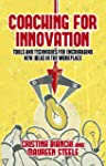 Coaching for Innovation: Tools and Te...