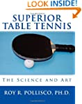 Superior Table Tennis: The Science An...
