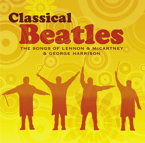 Classical Beatles by Classical Beatles