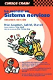 img - for Lo esencial en sistema nervioso, 2e (Curso Crash De Mosby) (Spanish Edition) by Lasserson BSc Daniel Briar BSC Charlotte (2004-07-15) Paperback book / textbook / text book