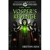 Vosper's Revenge: Book Three of the Dragon Stone Saga ~ Kristian Alva