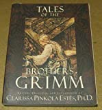 Tales of the Brothers Grimm (Illustrated)