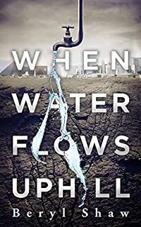When Water Flows Uphill by Beryl Shaw ebook deal