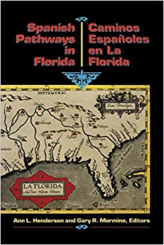 Amazon.com: Spanish Pathways in Florida, 1492-1992