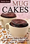 Mug Cakes: It's not Just Cakes But Al...