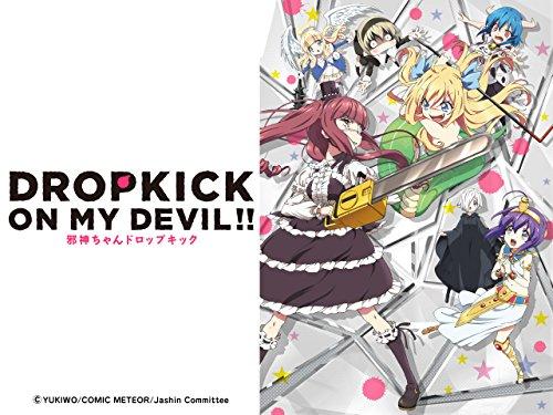 Drop Kick on my Devil!