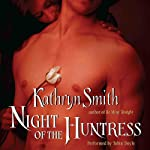 Night of the Huntress: The Brotherhood of Blood, Book 2 (       UNABRIDGED) by Kathryn Smith Narrated by Tobin Doyle