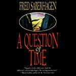 A Question of Time: The New Dracula, Book 7 (       UNABRIDGED) by Fred Saberhagen Narrated by Robin Bloodworth