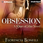 Obsession: Year of Fire, Book 1 | Florencia Bonelli,Rosemary Peele (translator)