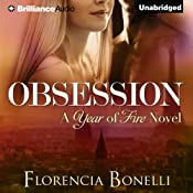 Obsession: Year of Fire, Book 1 | Florencia Bonelli, Rosemary Peele (translator)