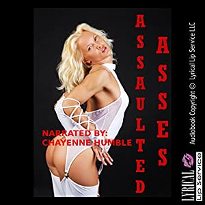 Assaulted Asses: Five Hardcore First Anal Sex Erotica Stories Audiobook