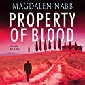 Property of Blood Audiobook by Magdalen Nabb Narrated by Bill Wallis