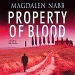 Property of Blood | Magdalen Nabb