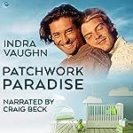 Patchwork Paradise   Indra Vaughn
