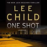 One Shot: Jack Reacher 9 (       UNABRIDGED) by Lee Child Narrated by Jeff Harding