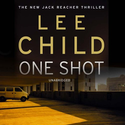 One Shot Jack Reacher 9 Audiobook Lee Child Audible Com