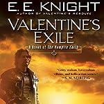 Valentine's Exile: The Vampire Earth, Book 5 | E. E. Knight