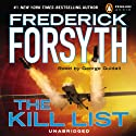 The Kill List (       UNABRIDGED) by Frederick Forsyth Narrated by George Guidall