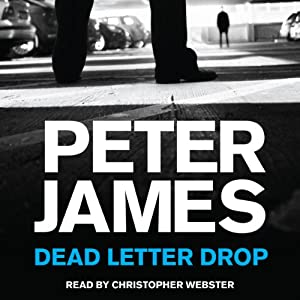 Dead Letter Drop | [Peter James]