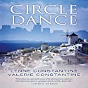 Circle Dance Audiobook by Lynne Constantine, Valerie Constantine Narrated by Sue Sharp