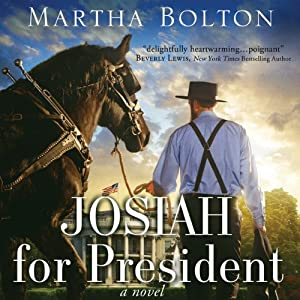 Josiah for President | [Martha Bolton]