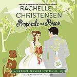 Proposals and Poison: A Wedding Planner Mystery, Book 3 | Rachelle J. Christensen