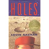 Holes (Newbery Medal Book) ~ Louis Sachar