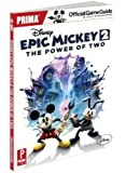 Disney Epic Mickey 2: The Power of Two: Prima Official Game Guide