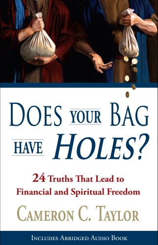 Does Your Bag Have Holes? 24 Truths That Lead to Financial and Spiritual Freedom