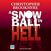 A Snowball in Hell | [Christopher Brookmyre]