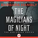 Magicians of Night Audiobook by Barbara Hambly Narrated by Simon Vance