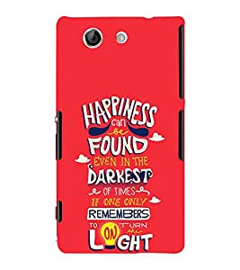 Happiness Darkest Light Cute Fashion 3D Hard Polycarbonate Designer Back Case Cover for Sony Xperia Z4 Compact :: Sony Xperia Z4 Mini