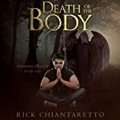 Death of the Body: Crossing Death, Book 1 | Rick Chiantaretto