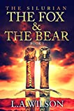 The Silurian, Book One: The Fox and the Bear (English Edition)