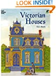 Victorian Houses (Dover History Color...