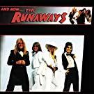 And Now the Runaways [VINYL]