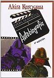 Autobiografia (O Algo Parecido) (8424505611) by Kurosawa, Akira