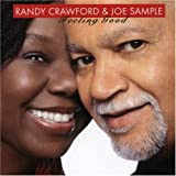 echange, troc Randy Crawford & Joe Sample - Feeling Good