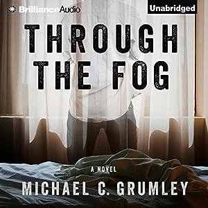 Through the Fog Audiobook