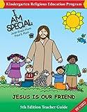 I Am Special Kindergarten Religious Education Program: Teacher Kit