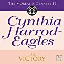 Dynasty 12: The Victory Audiobook by Cynthia Harrod-Eagles Narrated by Terry Wale