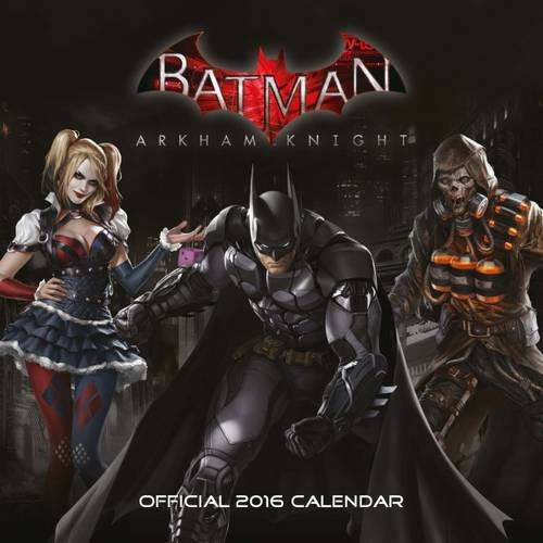 The Official Batman Arkham 2016 Square Calendar (Calendar 2016)