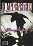 Frankenstein (1566191416) by Mary Wollstonecraft Shelley