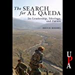 The Search for Al Qaeda | Bruce Riedel