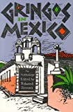 img - for Gringos in Mexico: An Anthology by Stephen Crane (1988-01-01) book / textbook / text book